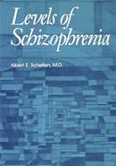 Levels of Schizophrenia